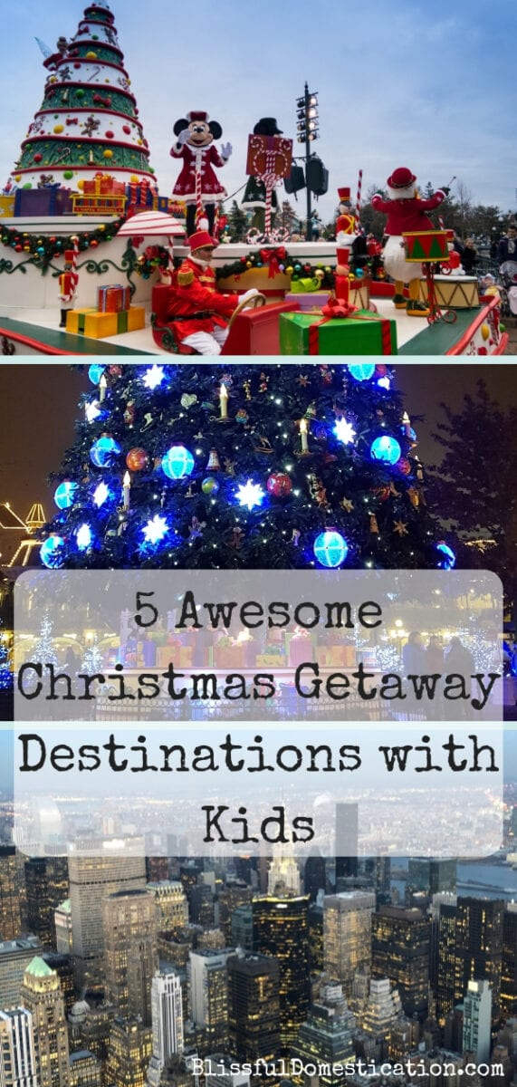 5 Awesome Christmas Getaway Destinations with Kids