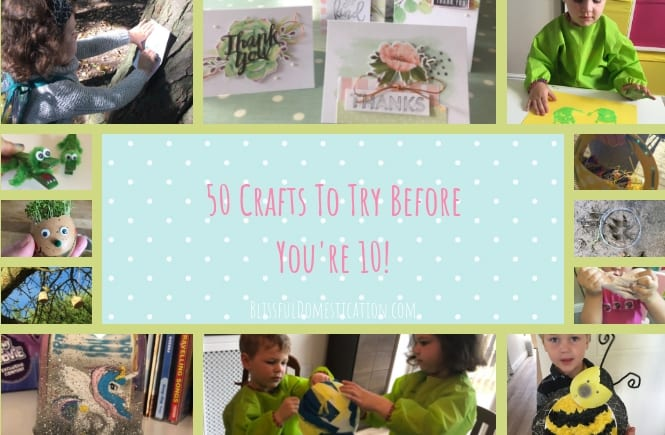 50-crafts-to-try-before-you're-10