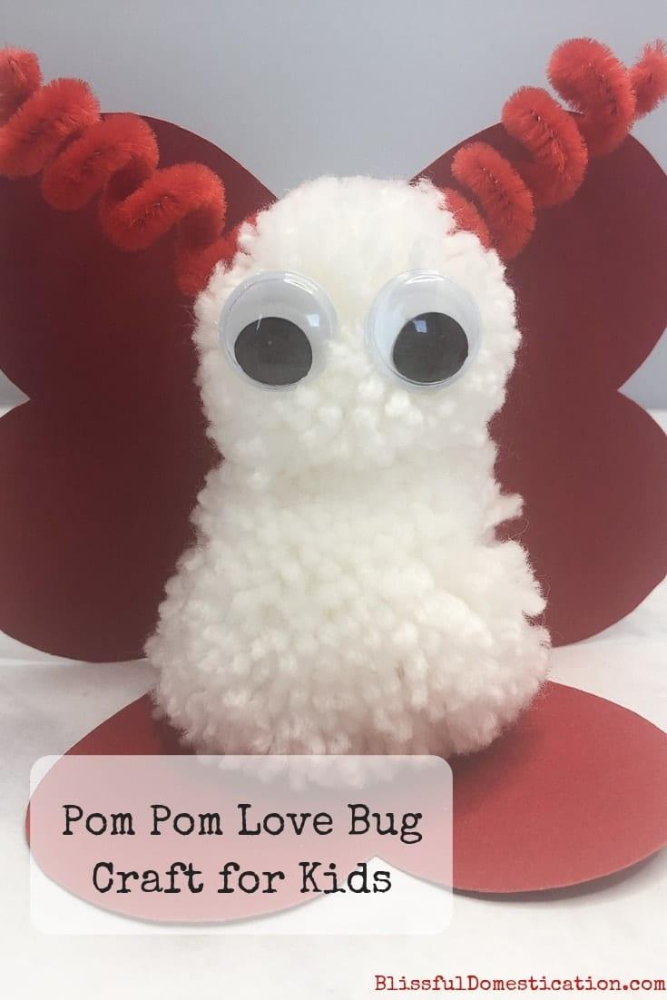 Pom Pom Love Bug Craft for Kids